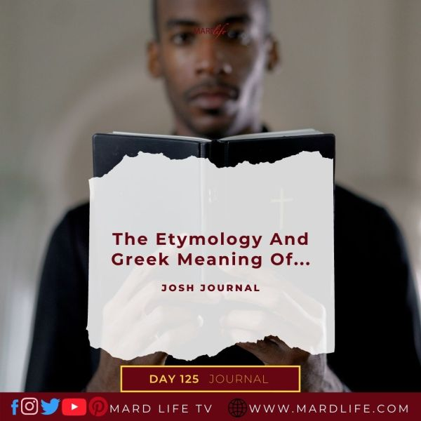 The Etymology And Greek Meaning Of... - Josh Journal