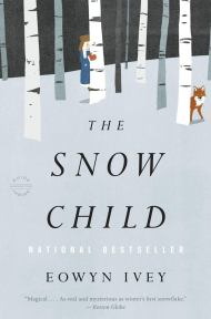 Book Cover of The Snow Child by Eowyn Ivey