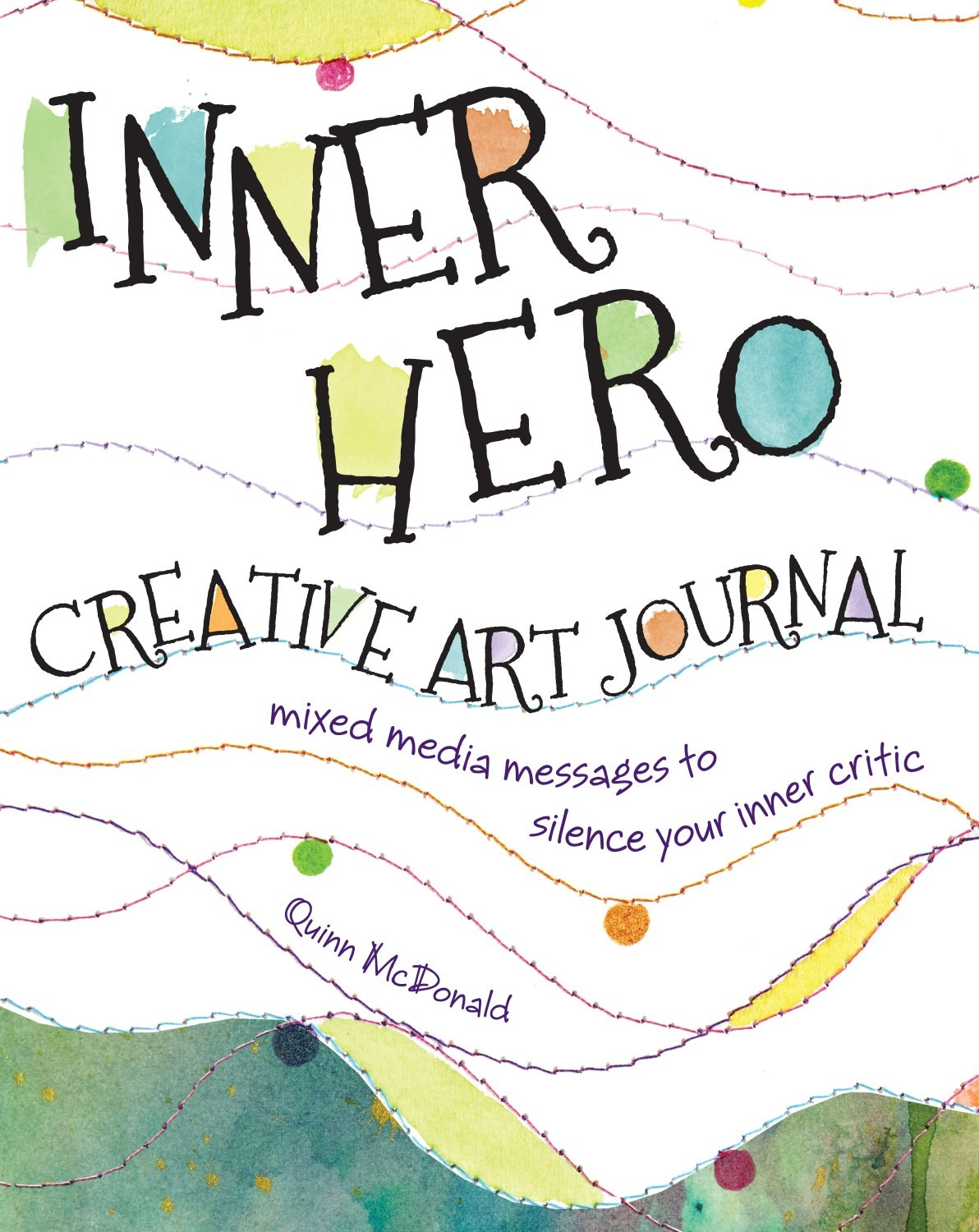 Book Giveaway Quinn Mcdonald S Inner Hero Creative Art