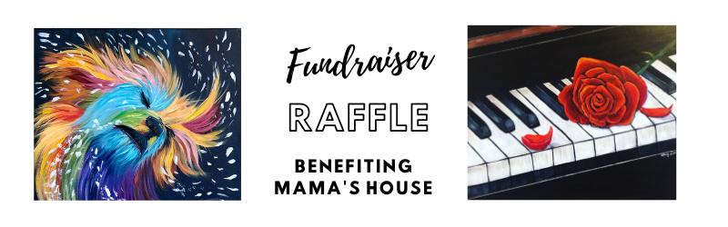 Mama's House Raffle Fundraiser!
