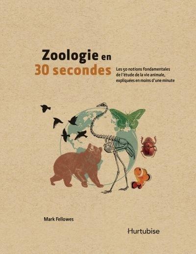 Zoologie en 30 secondes Couverture du livre