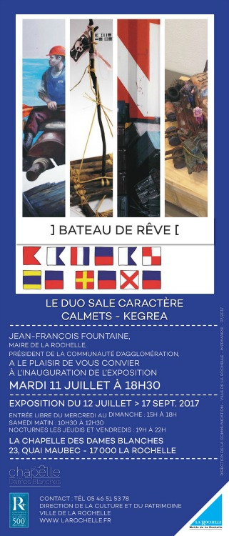 Bateau de rêve de Calmets et Kegrea. exposition La Rochelle