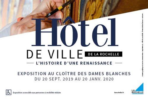 Hotel de Vile - Histoire d'une renaissance - La Rochelle