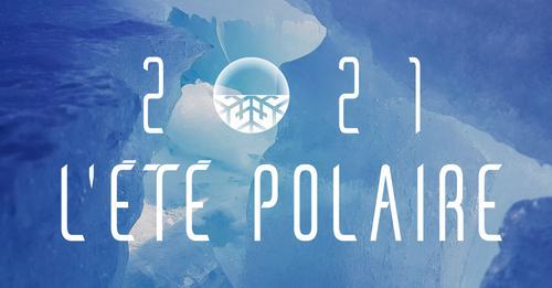 2021 l'été polaire
