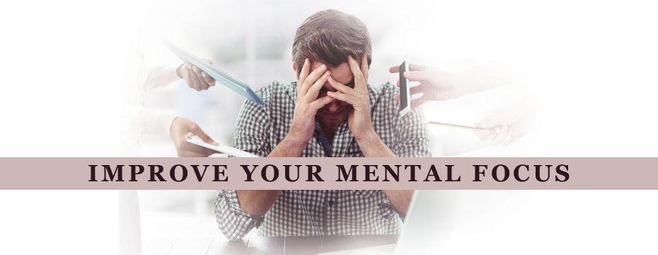 Improve Your Mental Focus