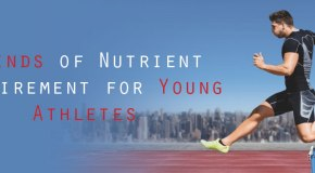Nutrient Requirement for Young Athletes