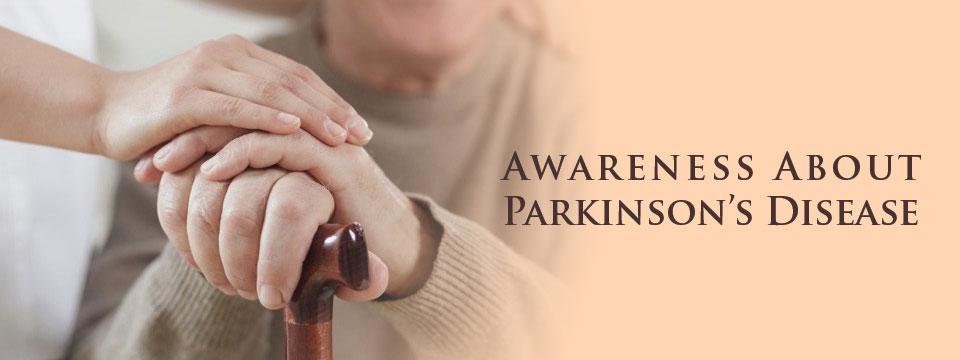 Awareness About Parkinson's Disease