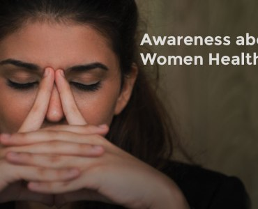 Awareness about Gynecological Issues