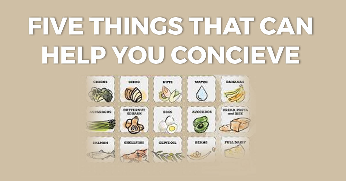 5 Things That Can Help You to Conceive