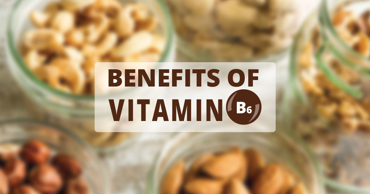 Health Benefits of Vitamin B6
