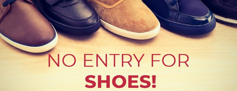 no entry for shoes