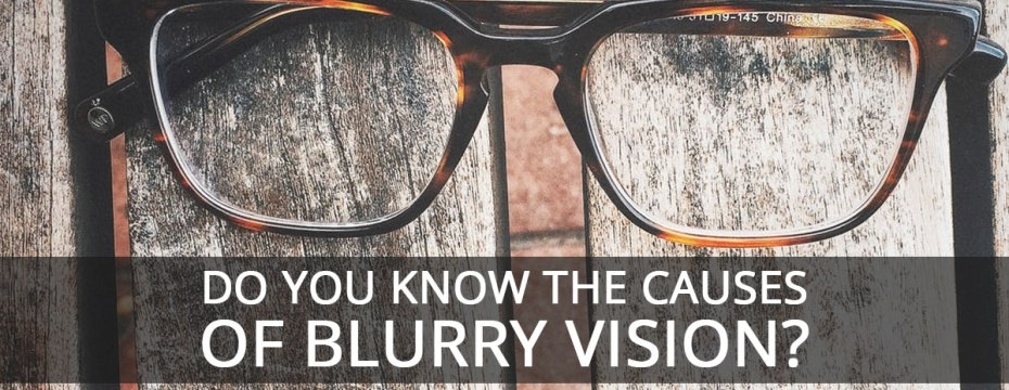 10 Common Causes of Sudden Blurry Vision