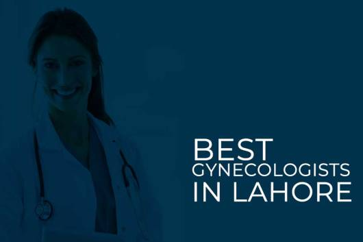 5 Best Gynecologists In Lahore