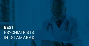 best psychiatrists in Islamabad