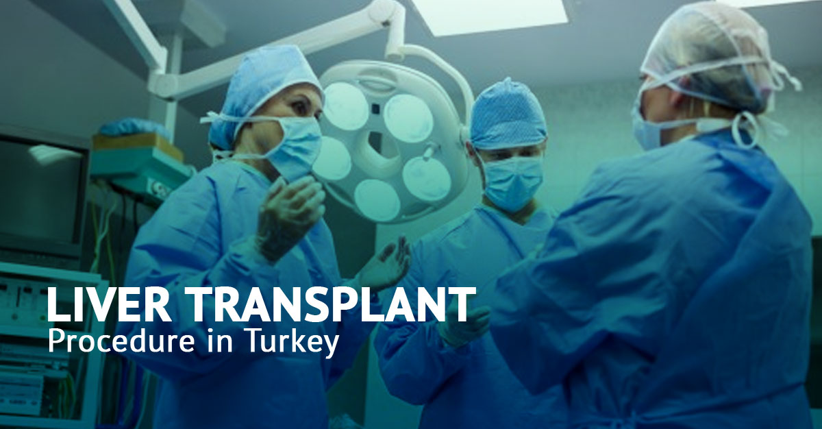 Liver Transplant in Turkey 2