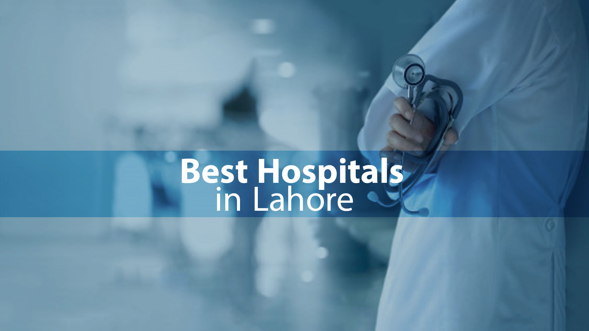 Best Hospitals in Lahore