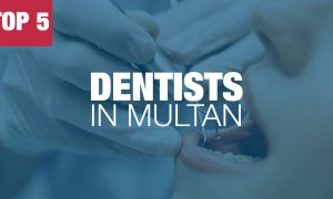 Top 5 Dentists In Multan That You Should Know!