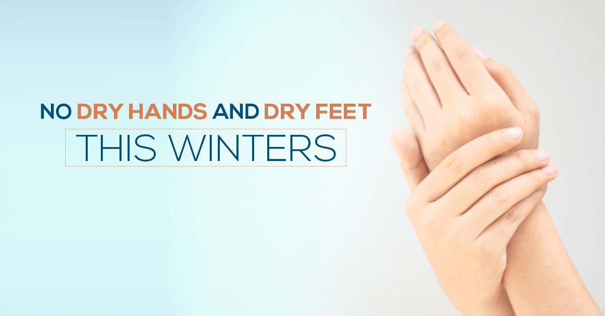 Dry Hands And Feet