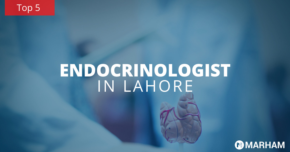 Top 5 endocrinologists in Lahore