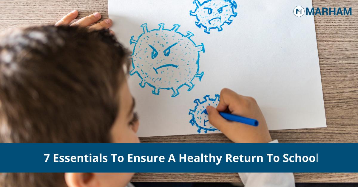 7 Essentials To Ensure A Healthy Return To School