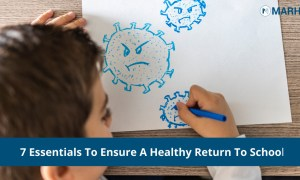 7 Essentials To Ensure A Healthy Return To School