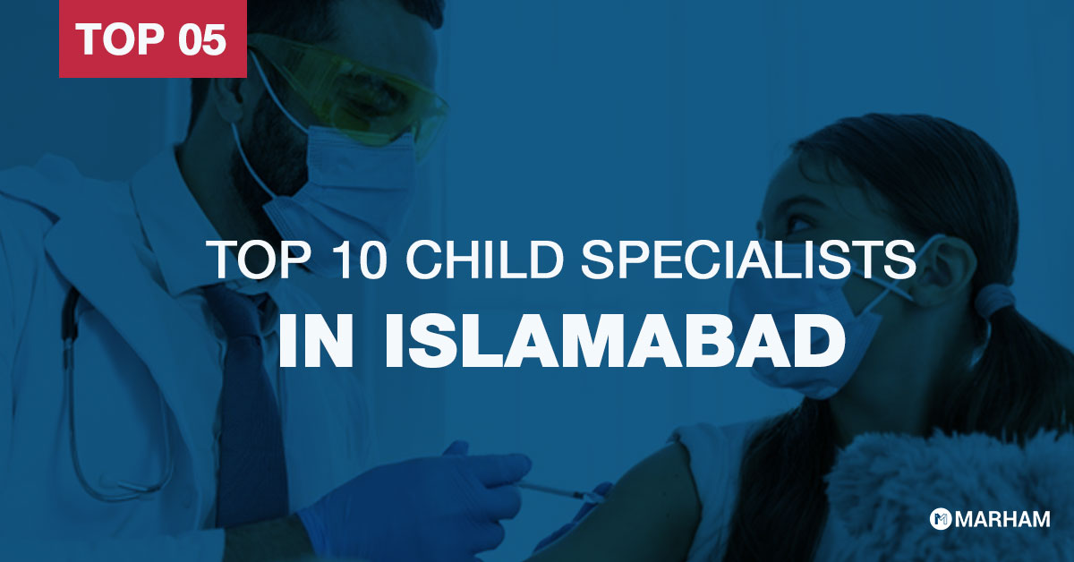 Top 10 child specialists in Islamabad
