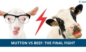 Mutton Vs Beef; The Ultimate Face-Off