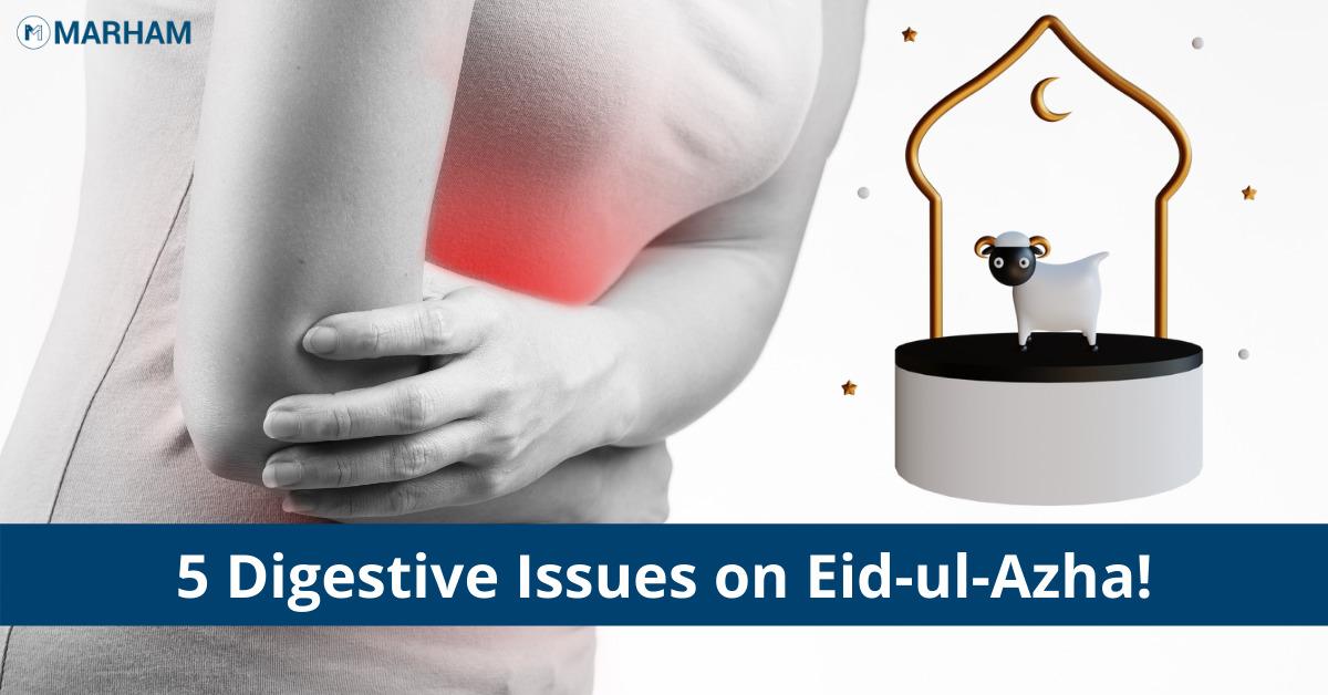 digestive issues on Eid-ul-Azha