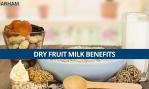 Amazing Dry Fruit Milk Benefits You Should Know!