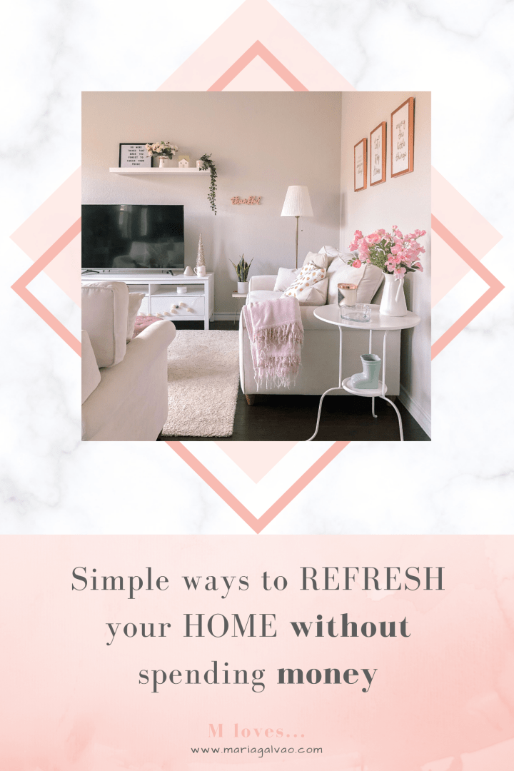 Simple ways to refresh your home without spending money
