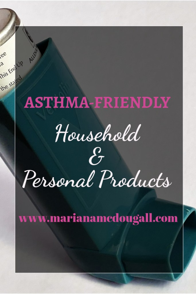 asthma-friendly household and personal products, www.marianamcdougall.com