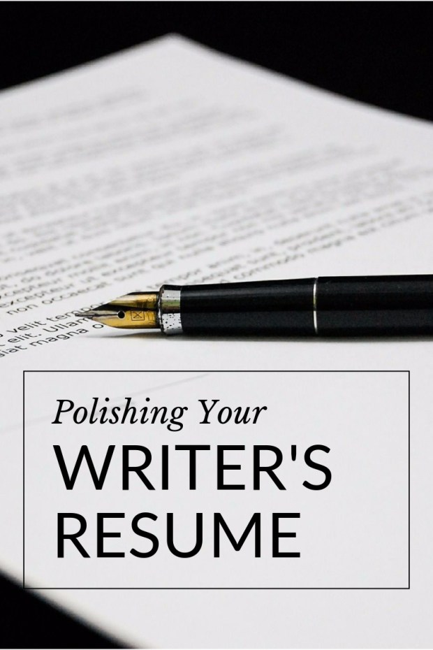 Polishing Your Writer's Resume