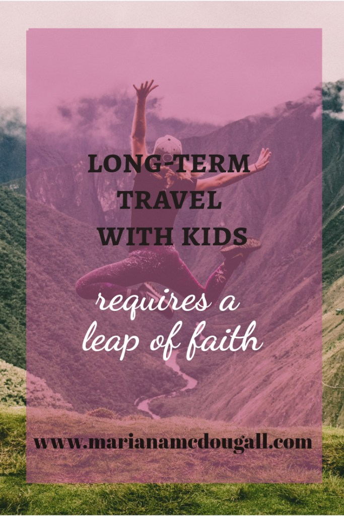 long-term travel with kids requires a leap of faith, www.marianamcdougall.com, woman leaping over mountains, Photo by Peter Conlan on Unsplash