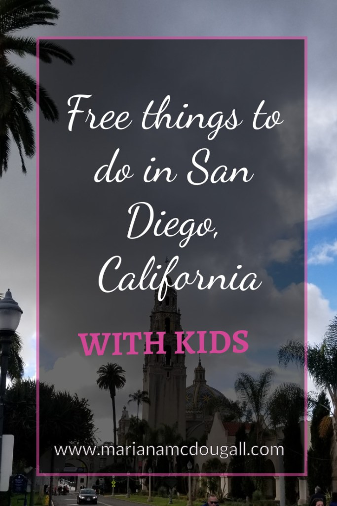 Free things to do with kids in San Diego, California, www.marianamcdougall.com