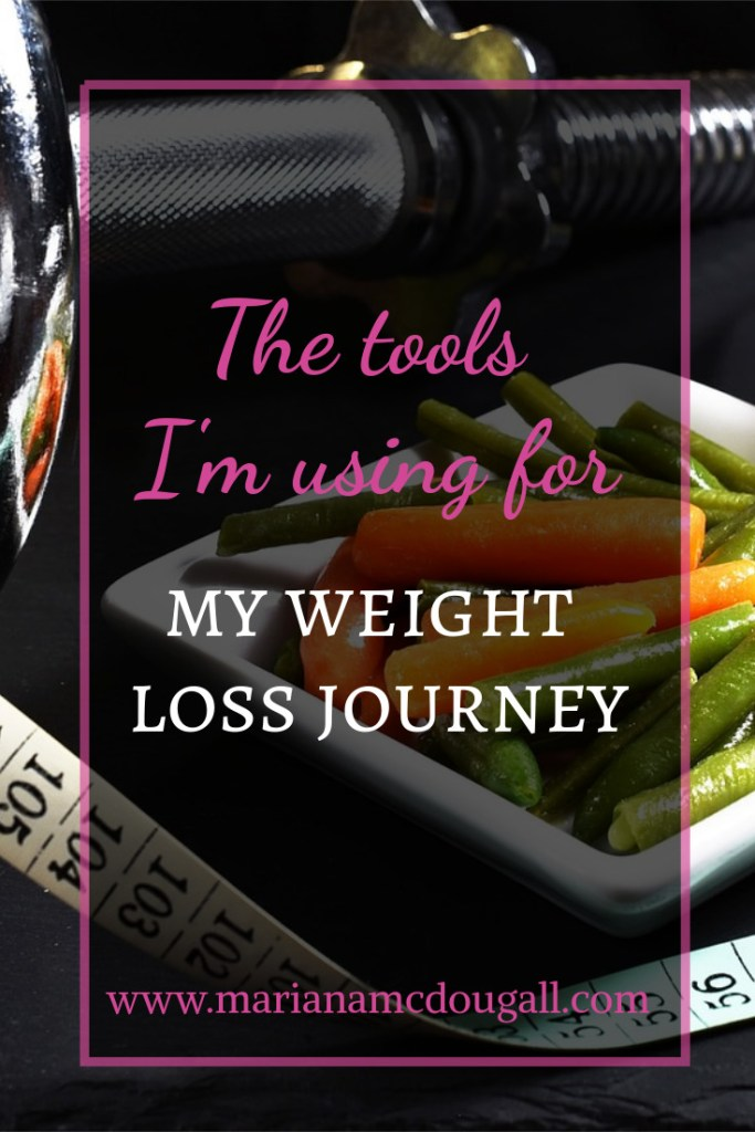 The tools I'm using for my weight loss journey