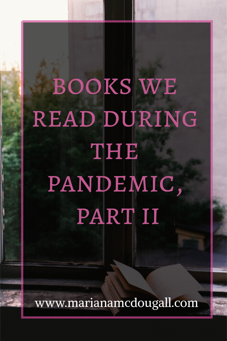 Books We Read During the Pandemic, Part II, www.marianamcdougall.com