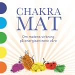 [KOSTHOLD] Chakramat – Bruk maten som et verktøy til helbredelse