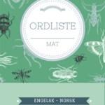 Engelsk – norsk ordliste over mat og drikke