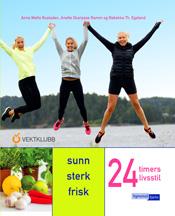 BOKOMTALEsunn-frisk-sterk-24-timers-livsstil