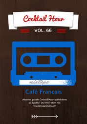 Helgens spilleliste: Cocktail Hour Vol. 66 – Café Francais