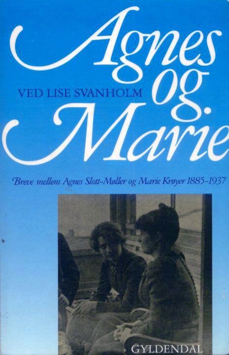 Breve mellem Agnes Slott-Møller og Marie Krøyer 1885-1937