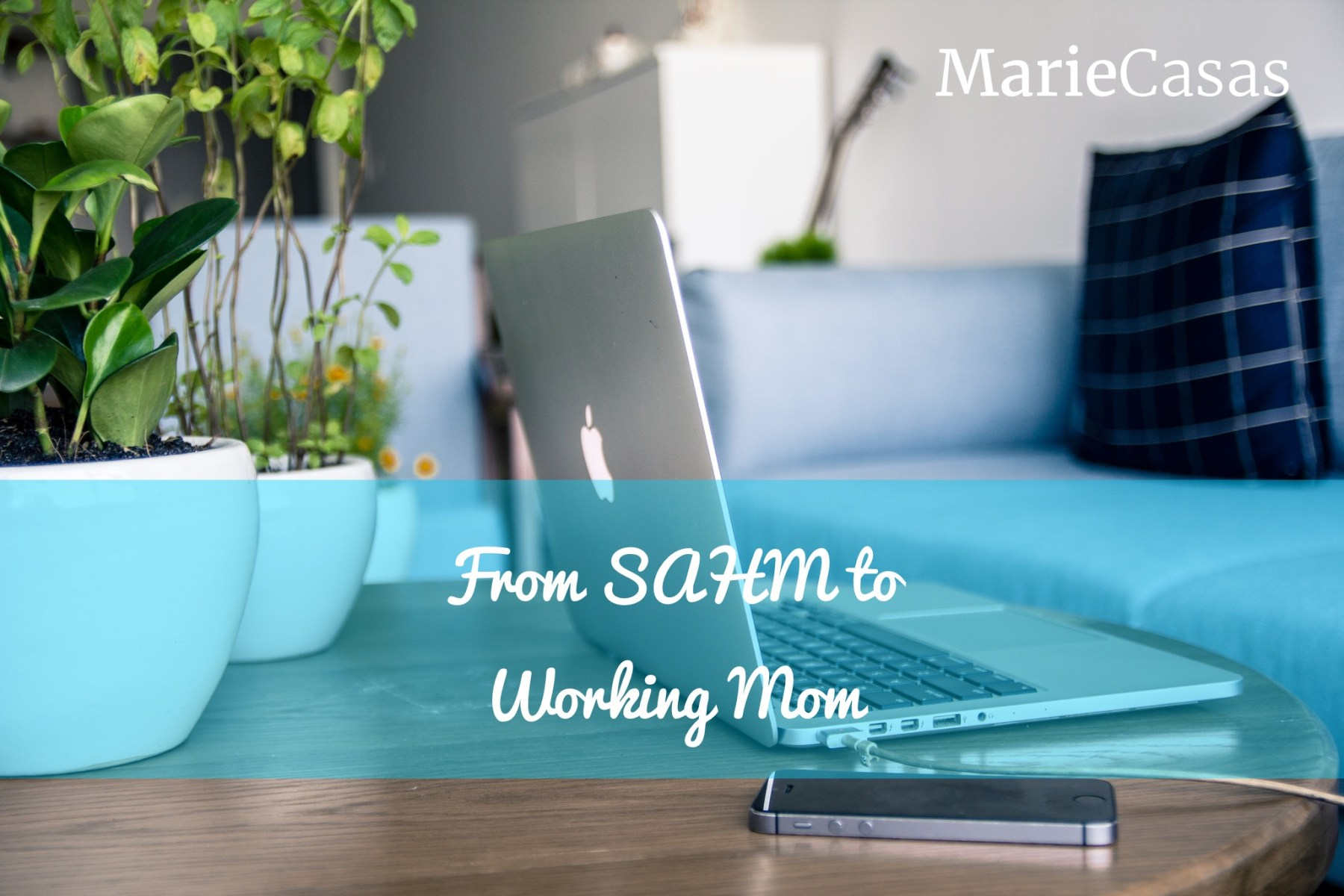 From SAHM to Working Mom Photo
