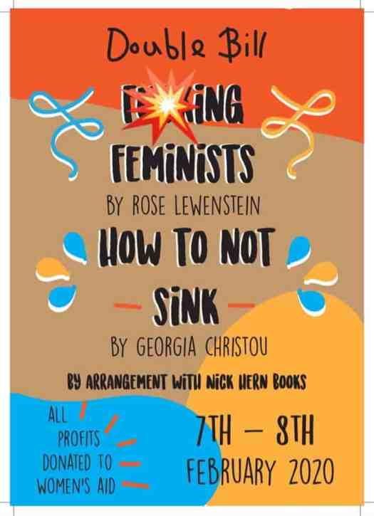 Poster for F***ing Feminists and How to Not sinks plays being performed in Norwich in February raising mone for Women's Aid