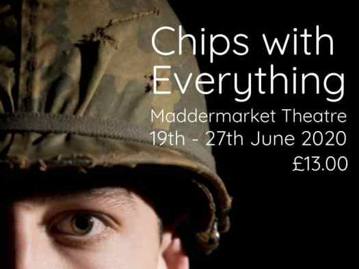 Dates for the stageplay Chips with Everything by Arnold Wesker at Maddermarket Theatre