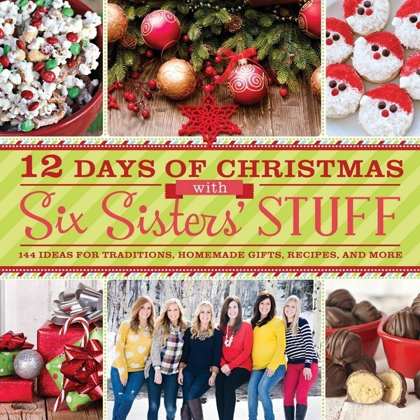 12 Days of Christmas with Six Sisters' Stuff–Book Review