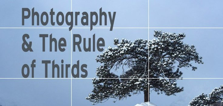 Photography & The Rule of Thirds