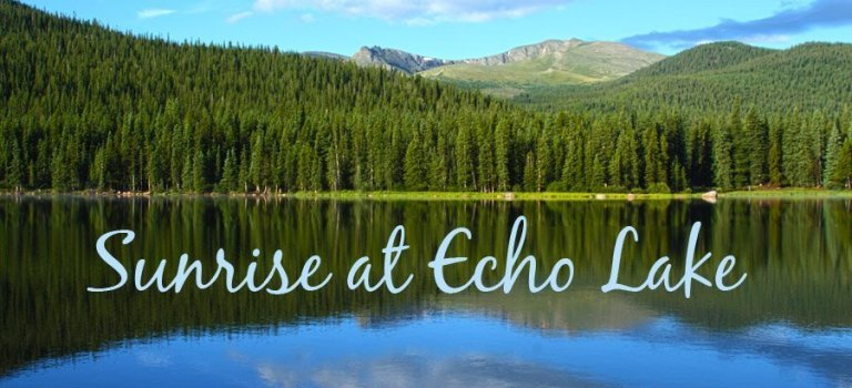 Sunrise at Echo Lake–Colorado Landscape Photography