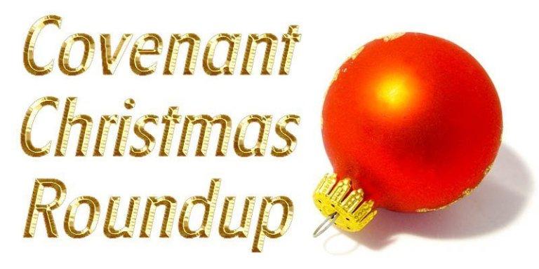 covenant christmas roundup