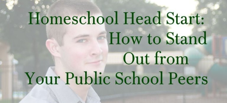 Homeschool Head Start: How to Stand Out from Your Public School Peers