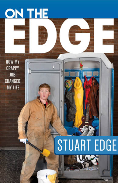 On the Edge How My Crappy Job Changed My Life